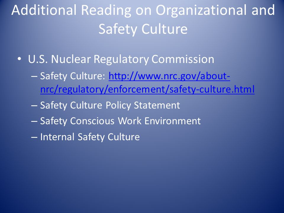 Additional Reading on Organizational and Safety Culture U.S.