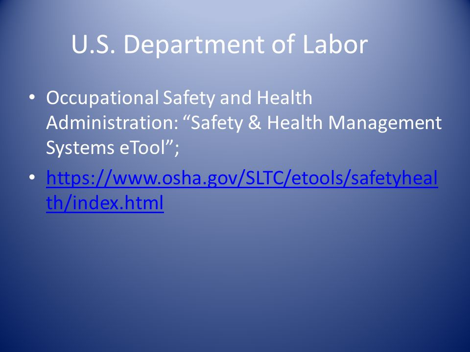 "U.S. Department of Labor Occupational Safety and Health Administration: ""Safety & Health Management Systems eTool""; https://www.osha.gov/SLTC/etools/s"