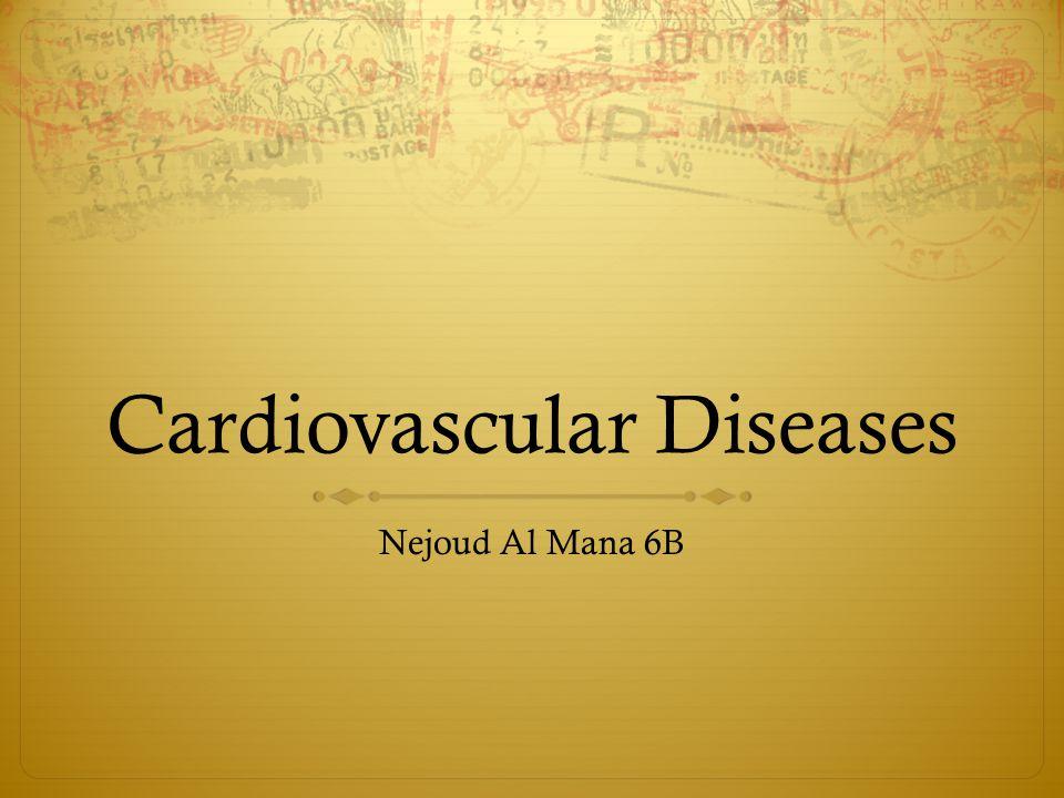 Cardiovascular Diseases Nejoud Al Mana 6B