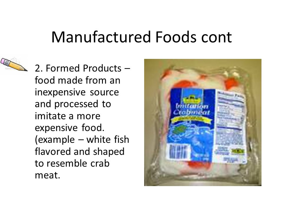 Manufactured Foods cont 2.