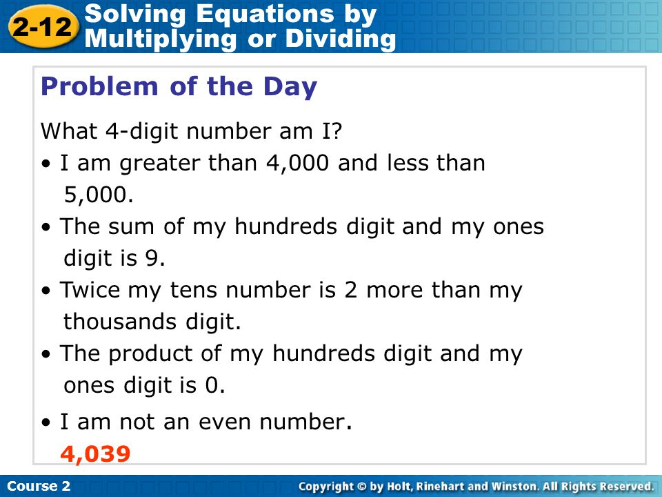 Problem of the Day What 4-digit number am I? I am greater than 4,000 and less than 5,000. The sum of my hundreds digit and my ones digit is 9. Twice m