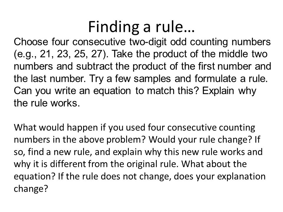 Finding a rule… Choose four consecutive two-digit odd counting numbers (e.g., 21, 23, 25, 27).