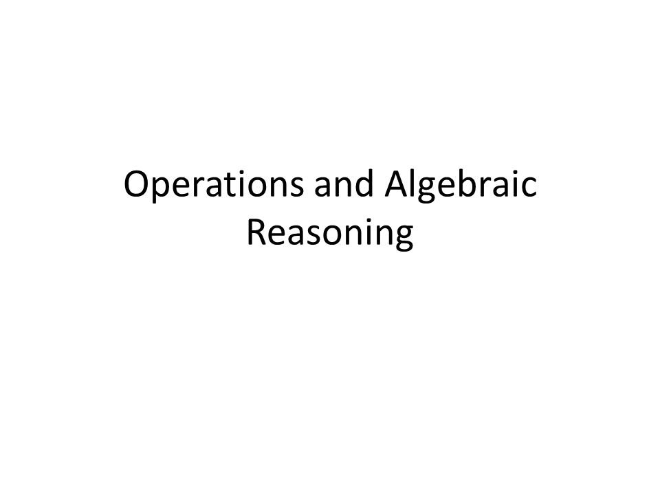 Operations and Algebraic Reasoning