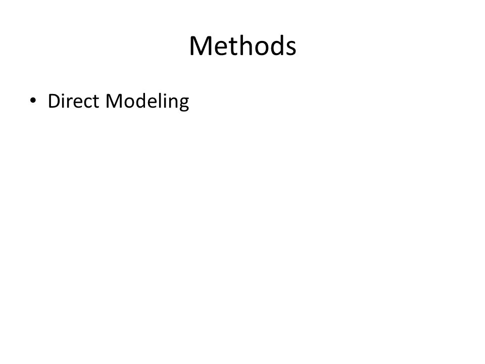 Methods Direct Modeling