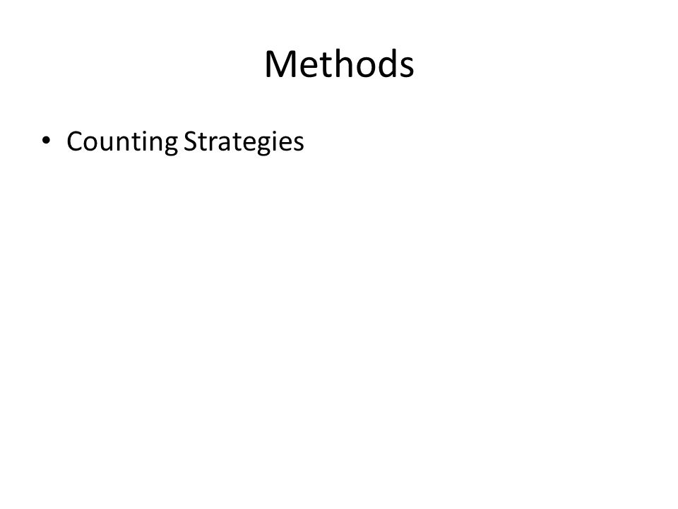 Methods Counting Strategies