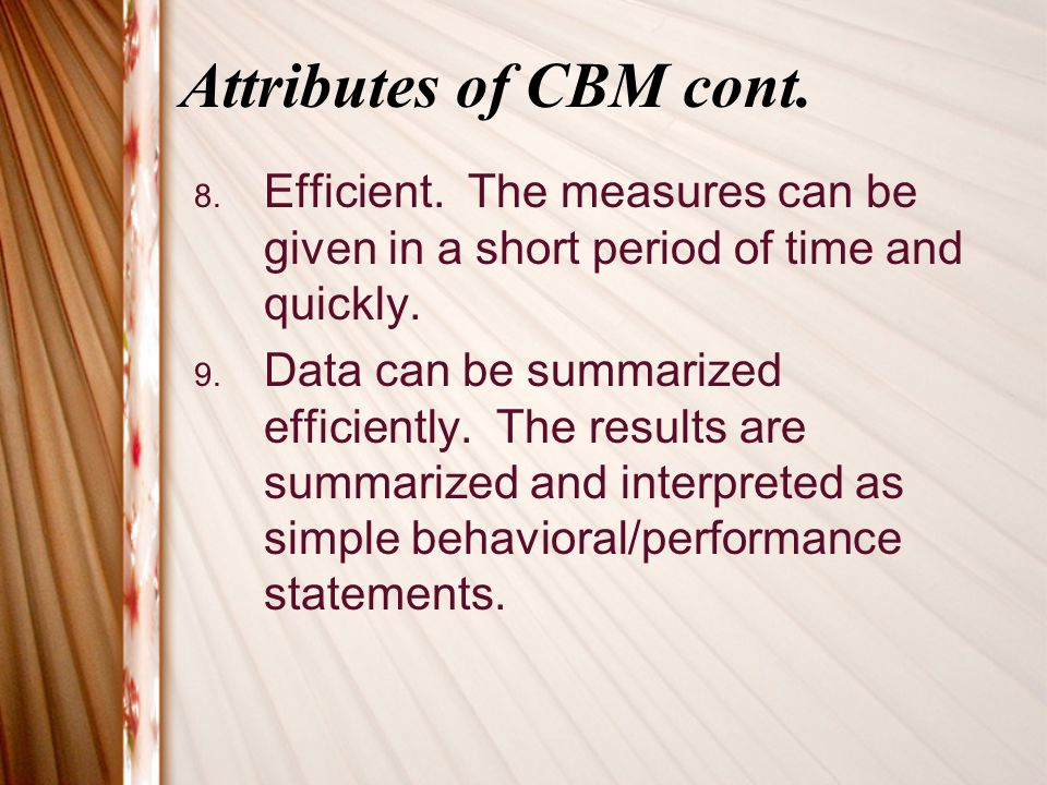 How to learn more You can learn more about CBMs by reading the book, The ABCs of CBM.