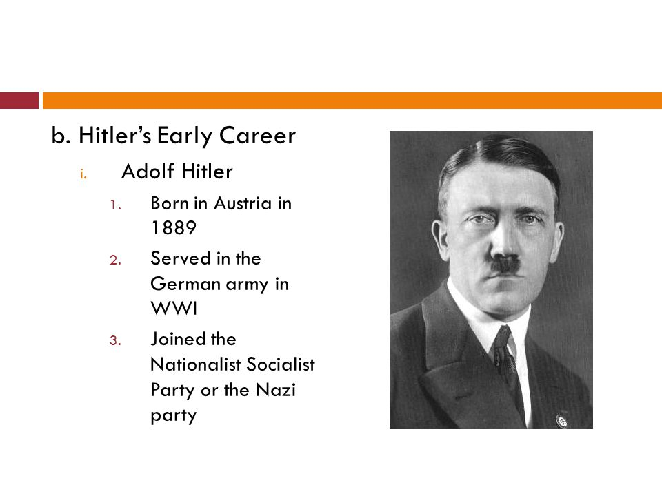 ii.Nazis 1. Hitler discovered he had a talent for public speaking and leadership 2.