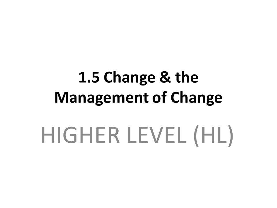 Key Elements for Successful Change Management: Planning in a Broad Sense not a Meticulous Plan Only planning in a broad sense for the long-run.