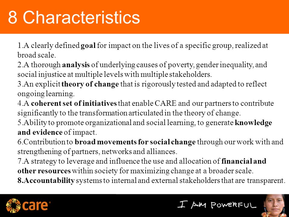 8 Characteristics 1.A clearly defined goal for impact on the lives of a specific group, realized at broad scale.