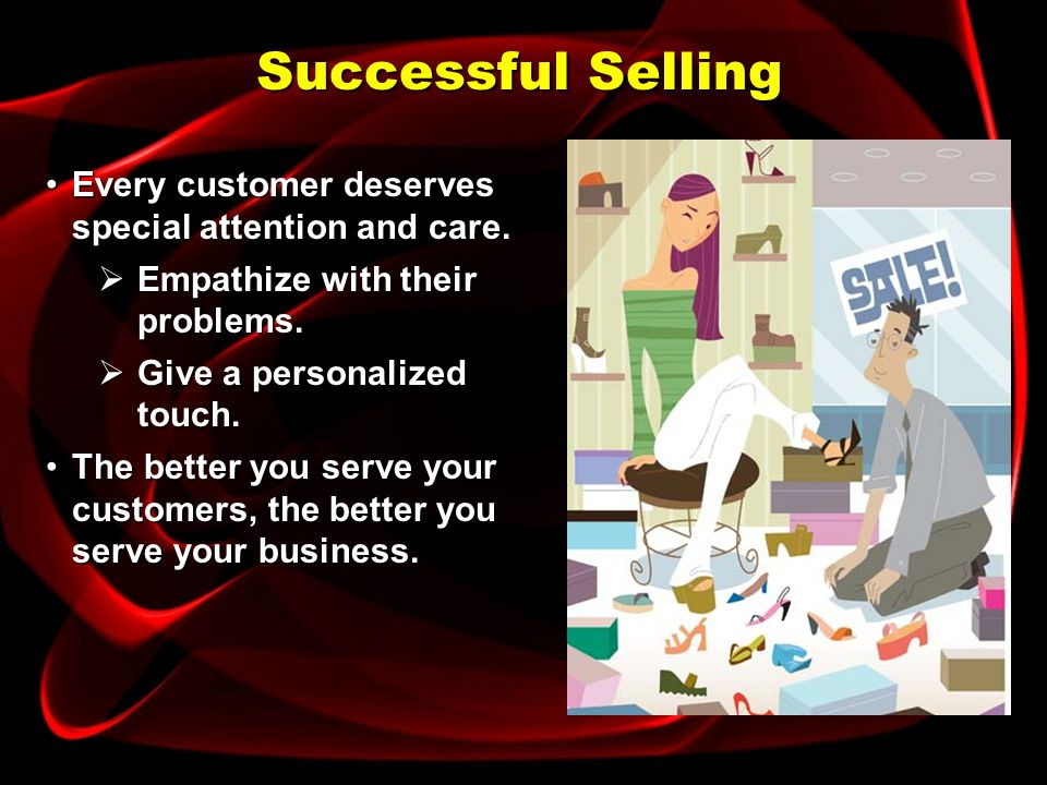 Address different types of customer personalities. Objective
