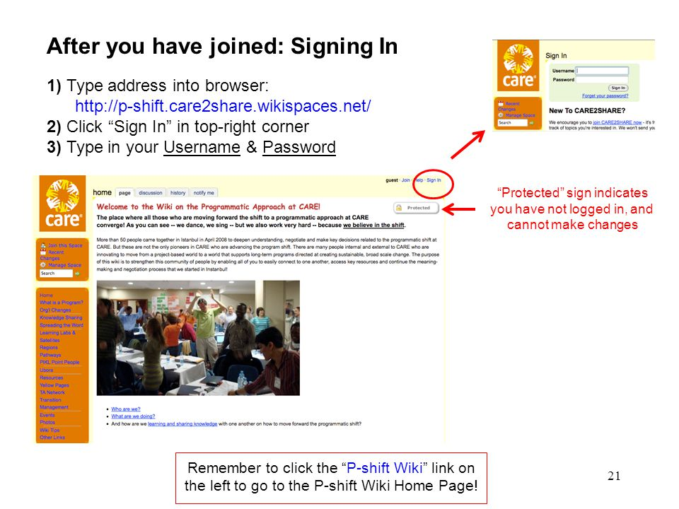 """21 After you have joined: Signing In 1) Type address into browser: http://p-shift.care2share.wikispaces.net/ 2) Click """"Sign In"""" in top-right corner 3)"""