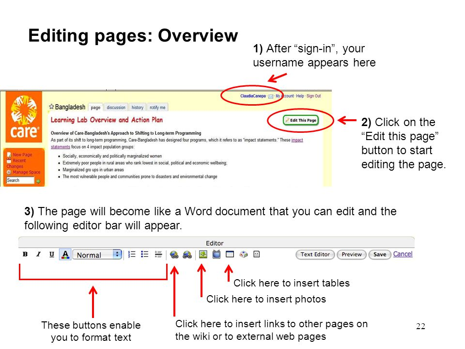 22 Editing pages: Overview 3) The page will become like a Word document that you can edit and the following editor bar will appear. These buttons enab