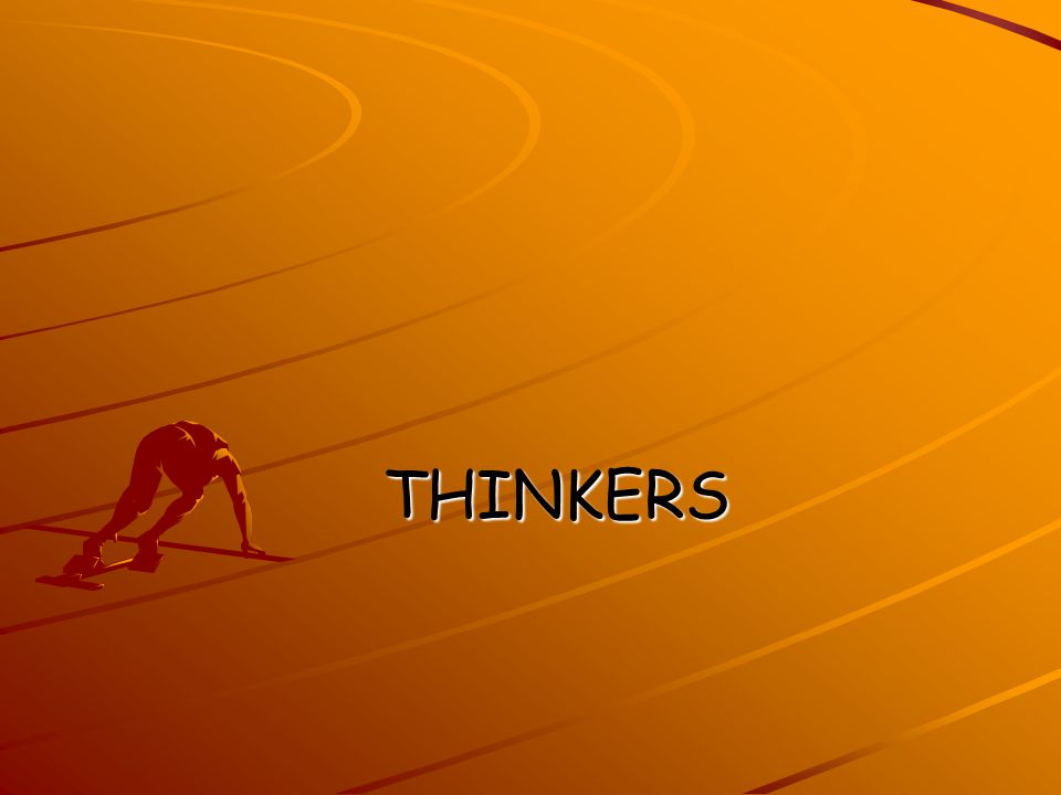THINKERS THINKERS