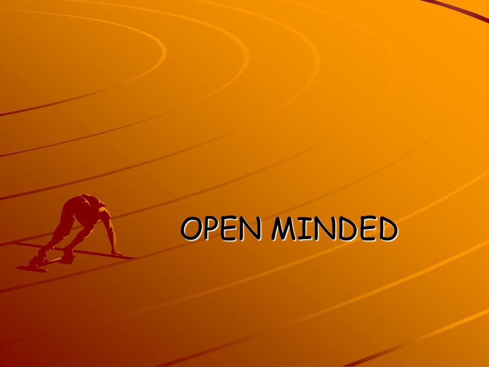 OPEN MINDED OPEN MINDED