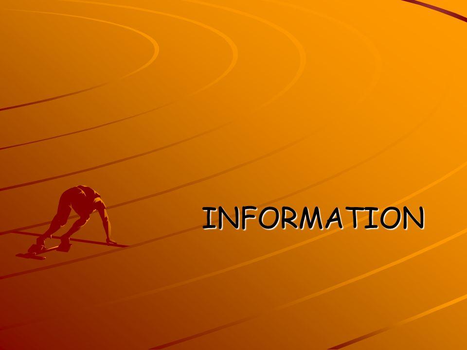 INFORMATION INFORMATION