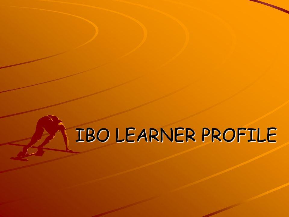 IBO LEARNER PROFILE