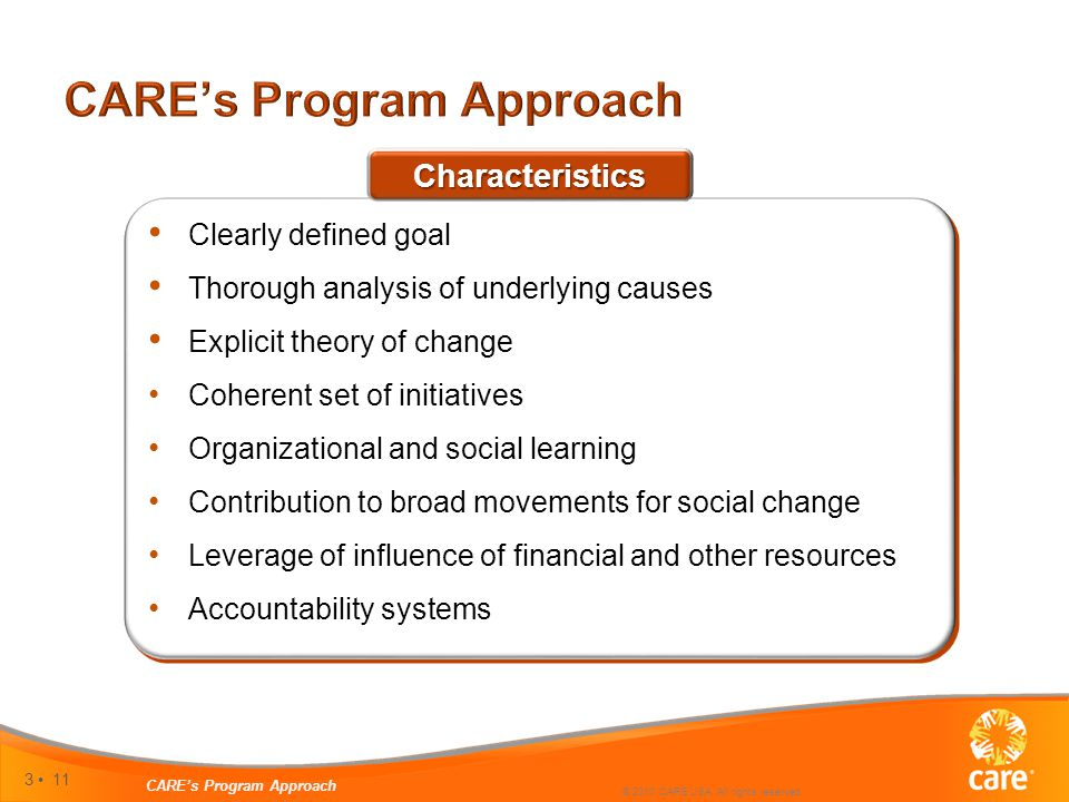 3 11 CARE's Program Approach © 2010 CARE USA. All rights reserved.