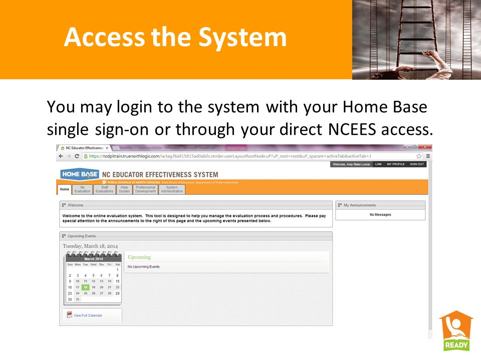 Access the System You may login to the system with your Home Base single sign-on or through your direct NCEES access.