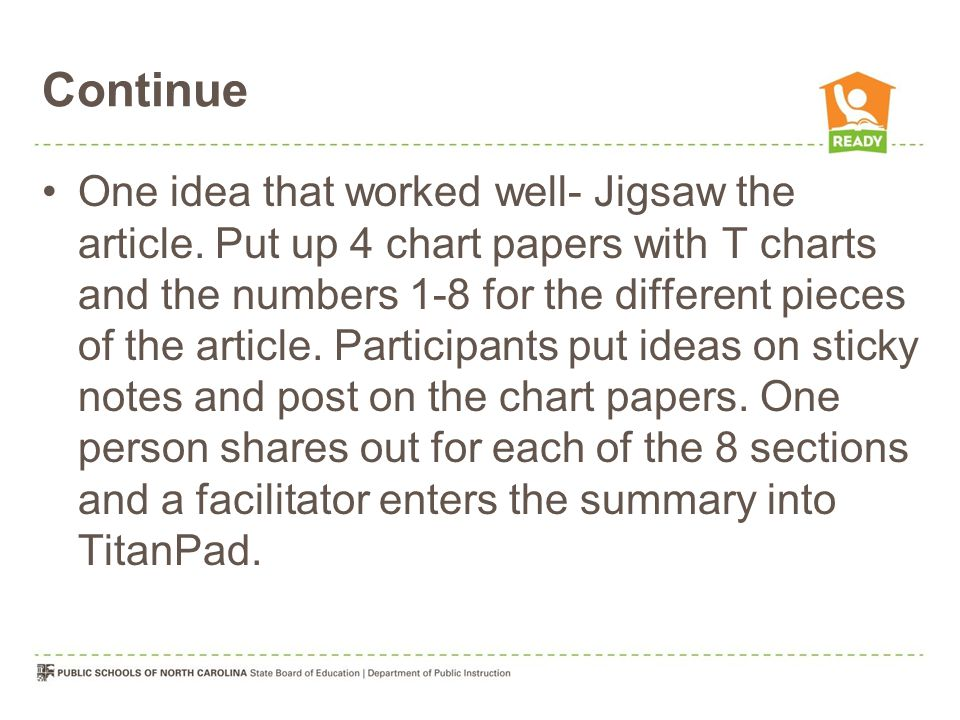 Continue One idea that worked well- Jigsaw the article.