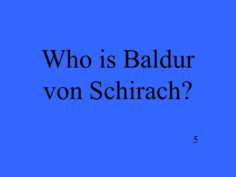 Who is Baldur von Schirach? 5