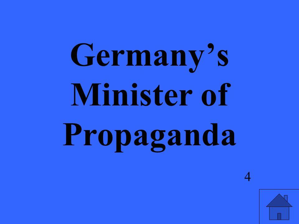Germany's Minister of Propaganda 4