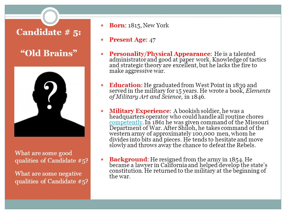 Candidate # 5: Old Brains What are some good qualities of Candidate #5.
