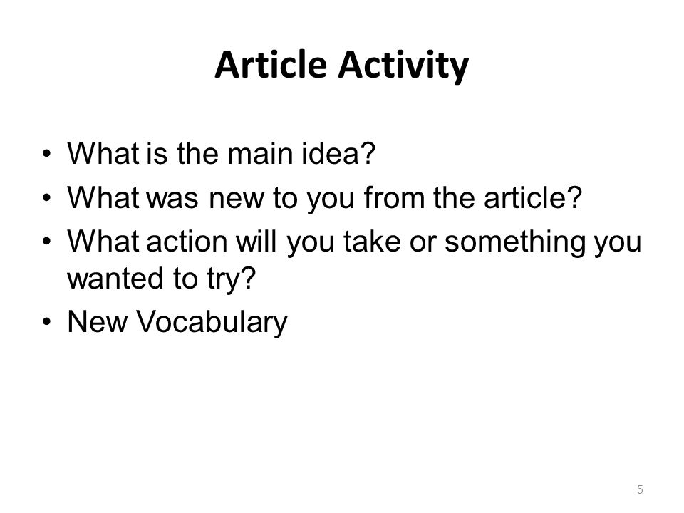 Article Activity What is the main idea. What was new to you from the article.