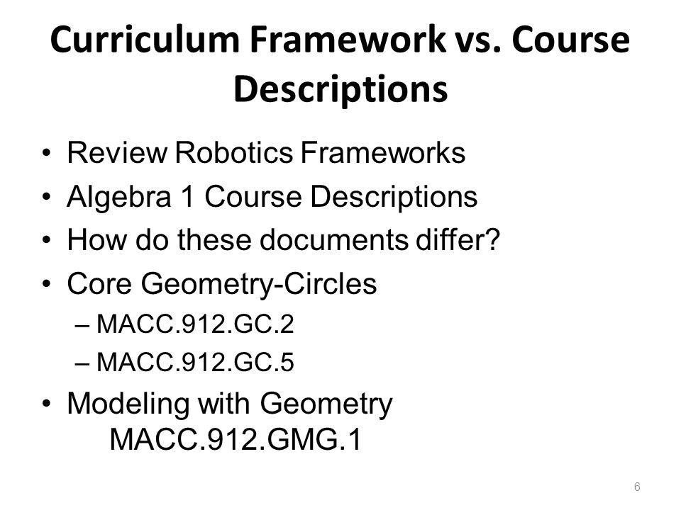 Curriculum Framework vs.