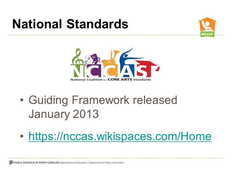 National Standards Guiding Framework released January 2013 https://nccas.wikispaces.com/Home