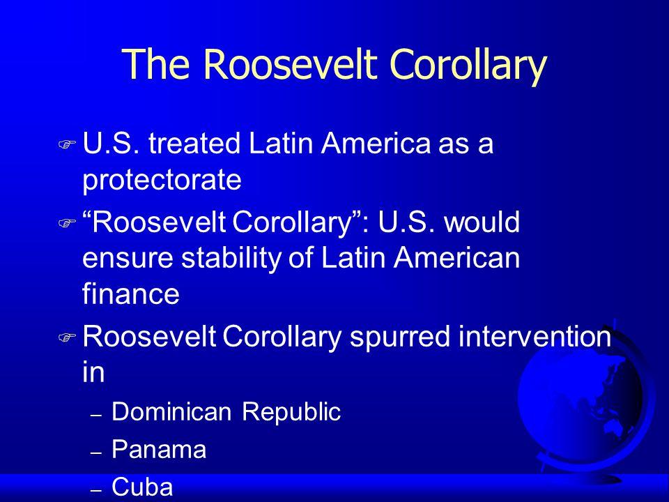 The Roosevelt Corollary F U.S.