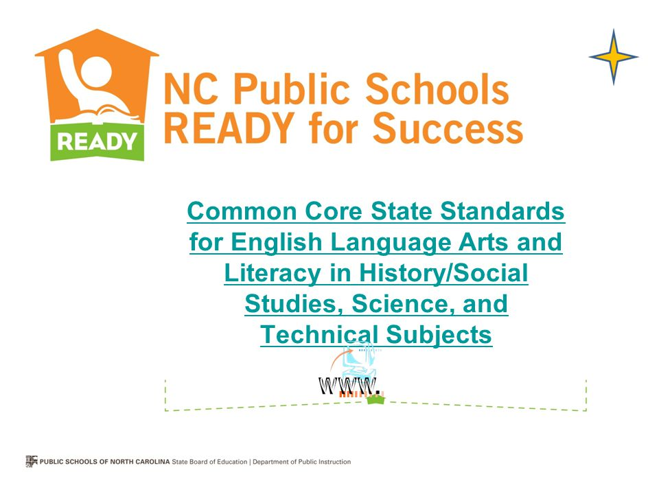 Common Core State Standards for English Language Arts and Literacy in History/Social Studies, Science, and Technical Subjects