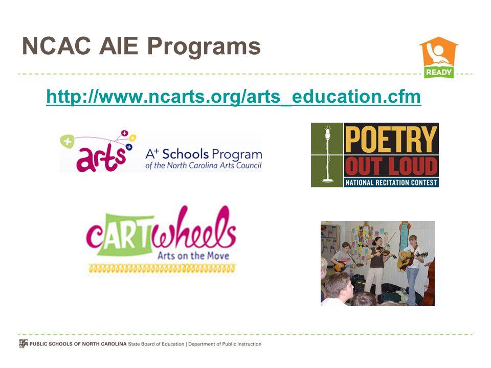 NCAC AIE Programs http://www.ncarts.org/arts_education.cfm