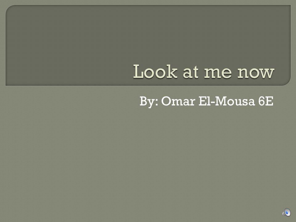 By: Omar El-Mousa 6E