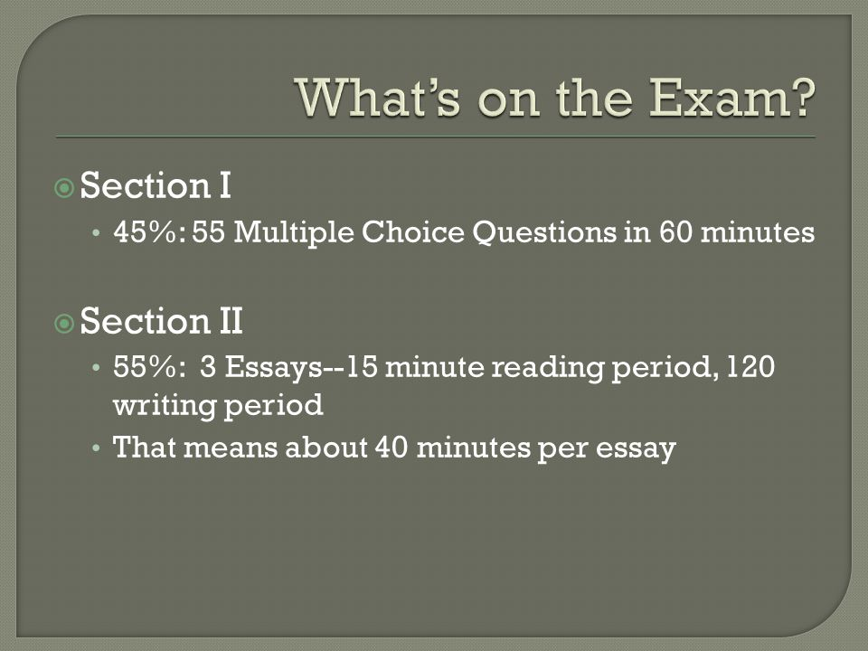  Beginning with the May 2011 AP Exam administration, there was a change to the way AP Exams are now scored.