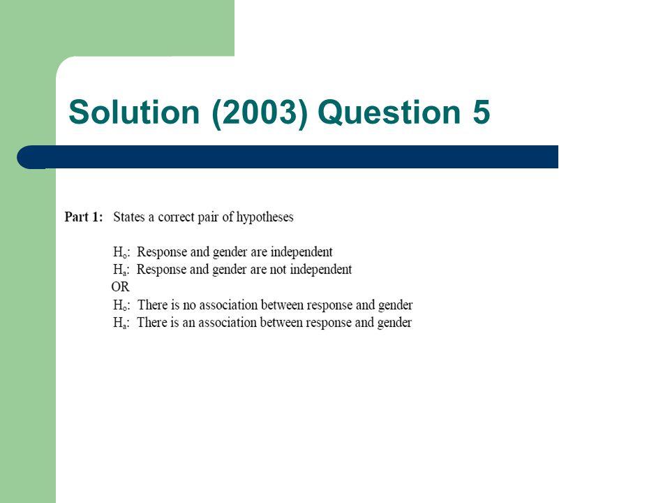 Solution (2003) Question 5