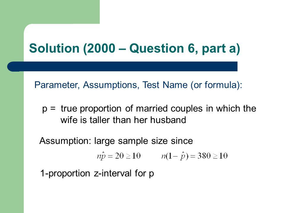 Calculations: Solution (2000 – Question 6, part a)