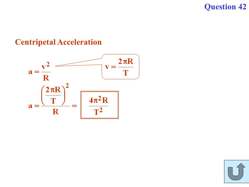 Centripetal Acceleration Question 42