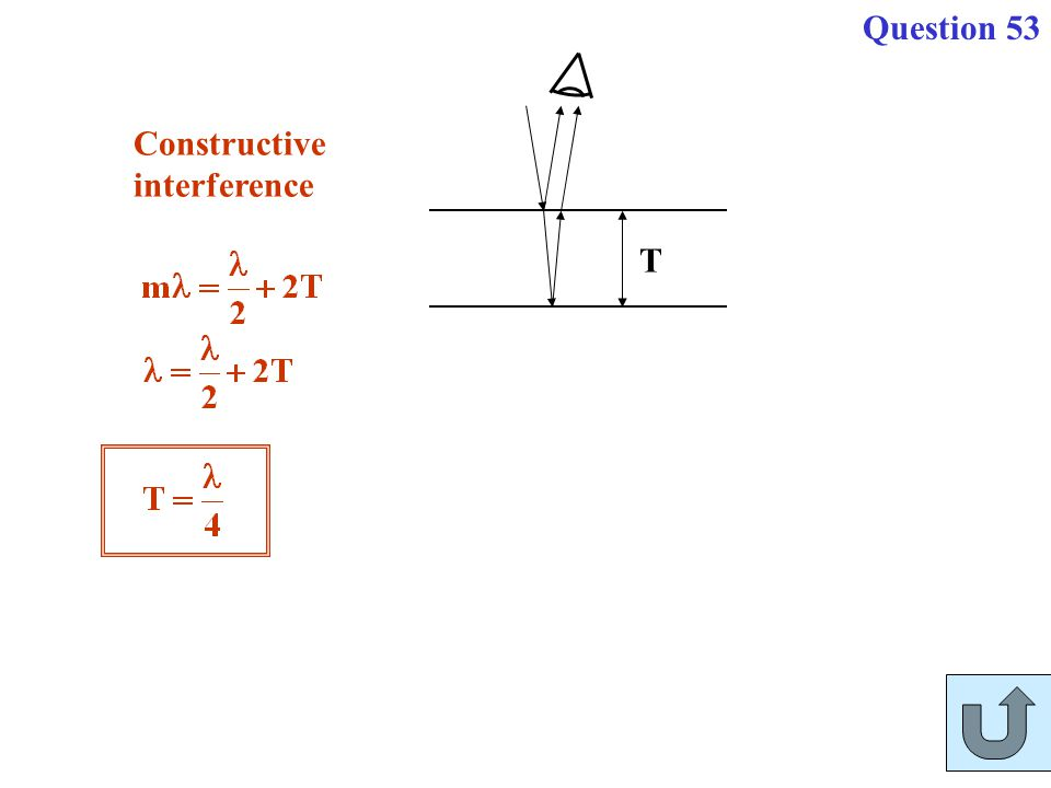 T Constructive interference Question 53