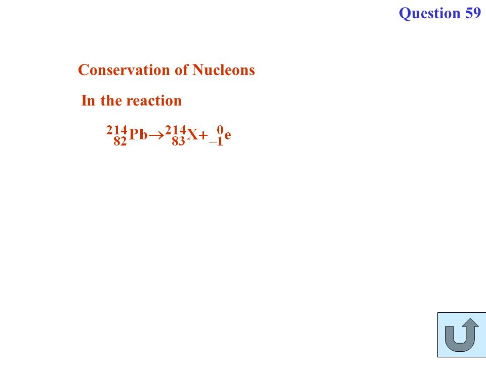 In the reaction Conservation of Nucleons Question 59