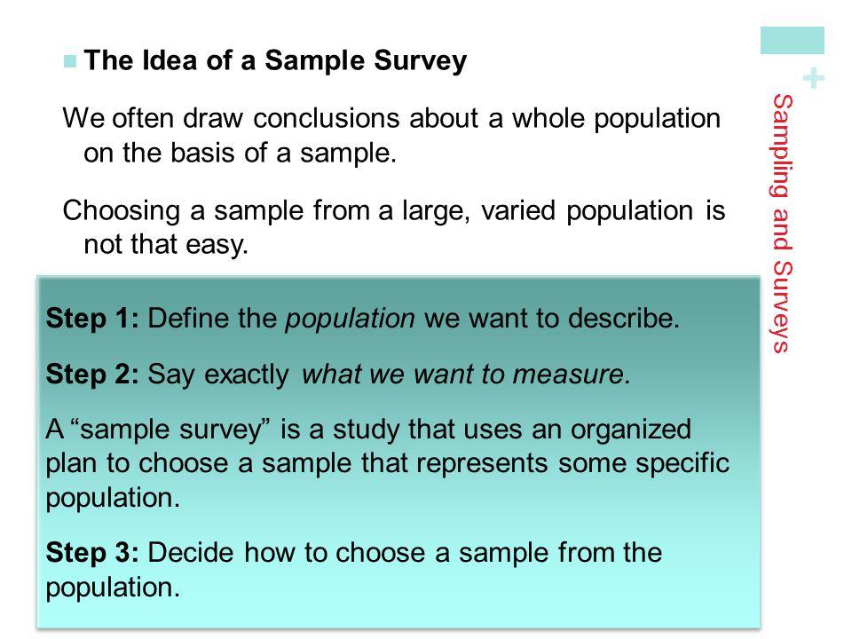 + Sampling and Surveys Sample Surveys: What Can Go Wrong.