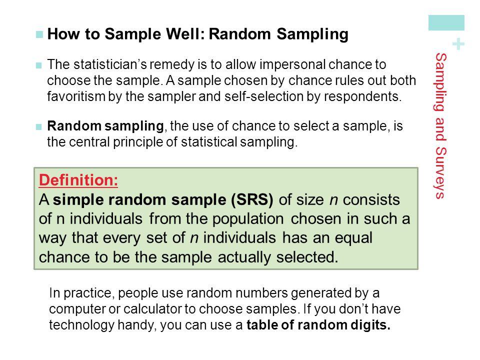 + Sampling and Surveys How to Choose an SRS Step 1: Label.