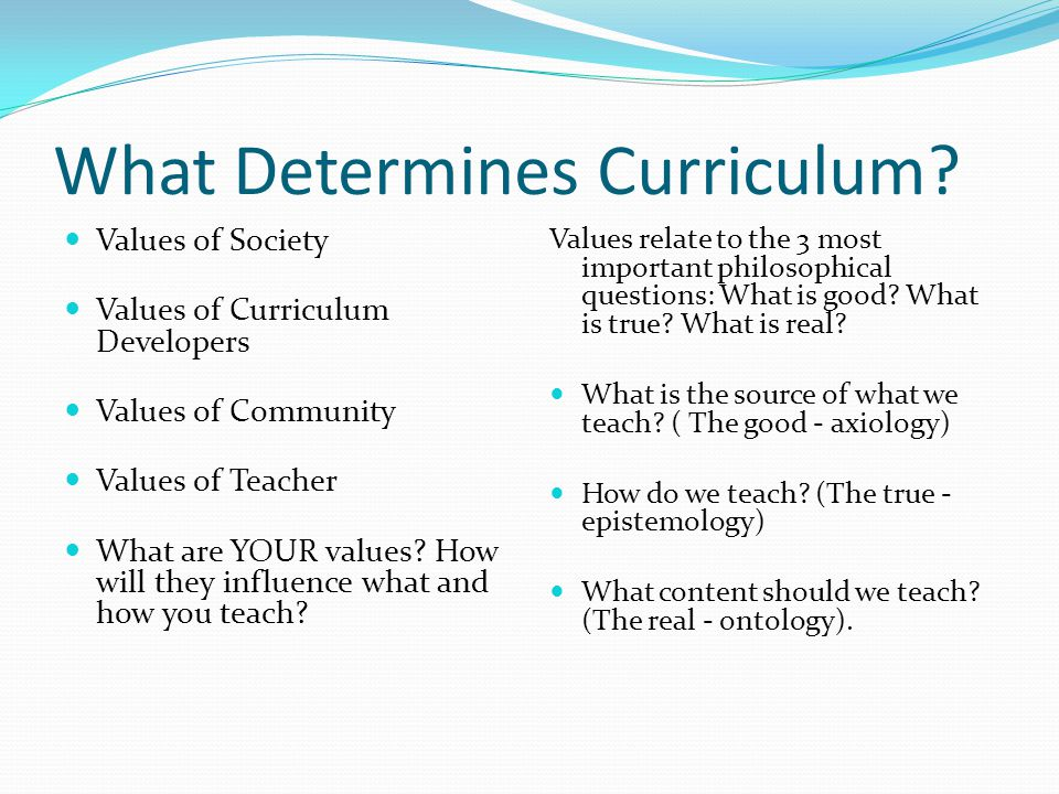 What Determines Curriculum.