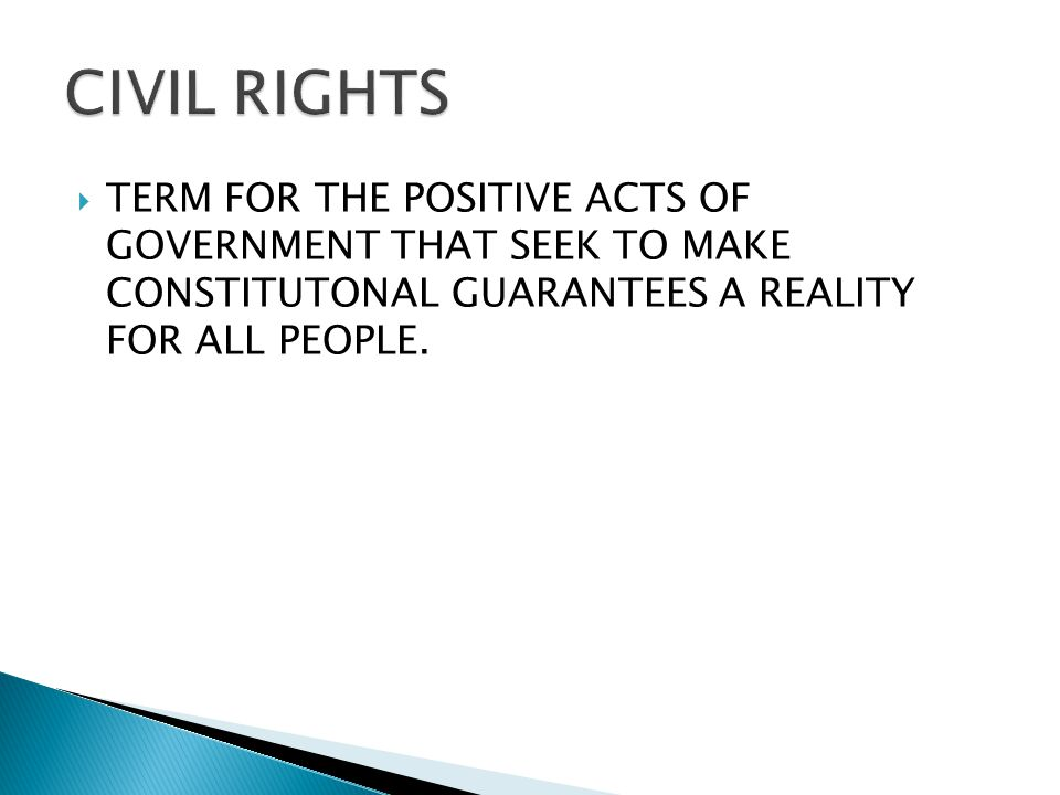  TERM FOR THE POSITIVE ACTS OF GOVERNMENT THAT SEEK TO MAKE CONSTITUTONAL GUARANTEES A REALITY FOR ALL PEOPLE.