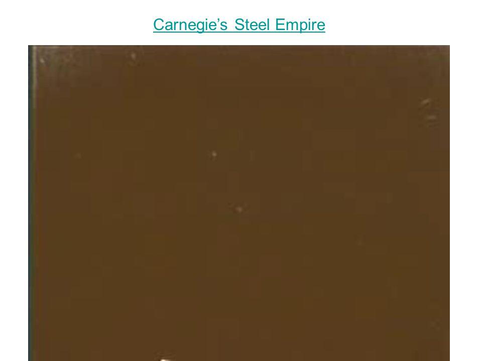 Carnegie's Steel Empire