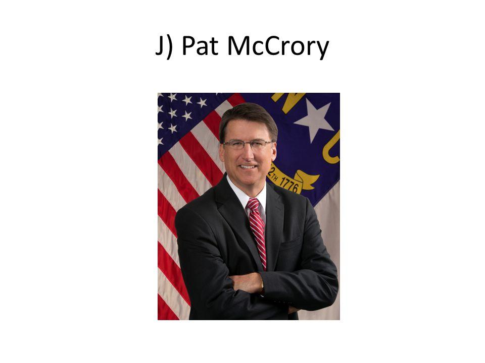 J) Pat McCrory
