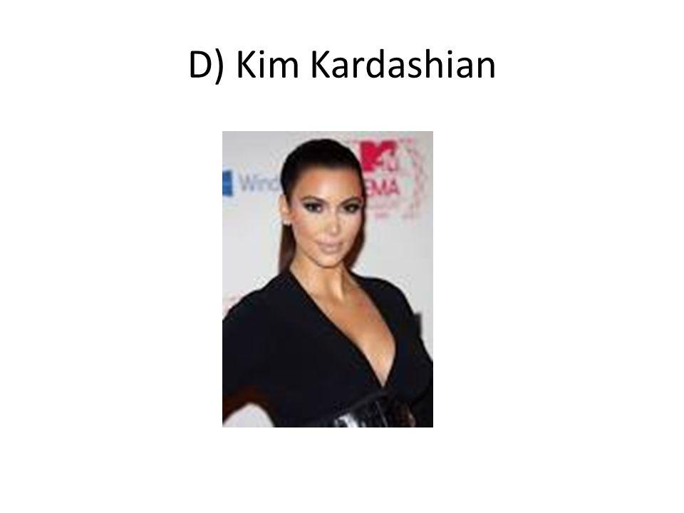 D) Kim Kardashian