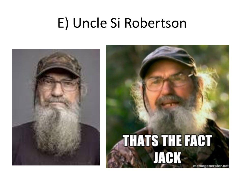 E) Uncle Si Robertson