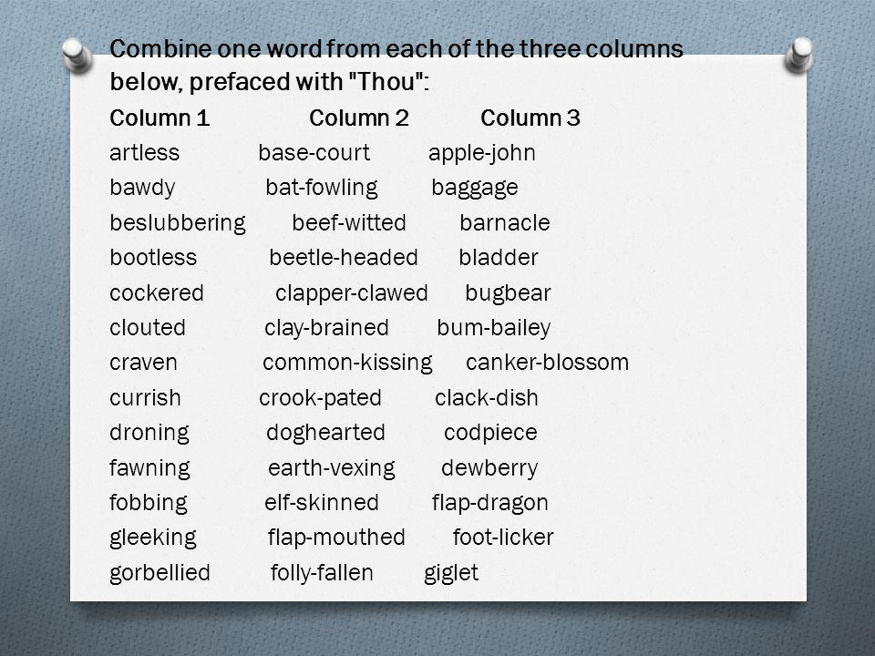 Combine one word from each of the three columns below, prefaced with