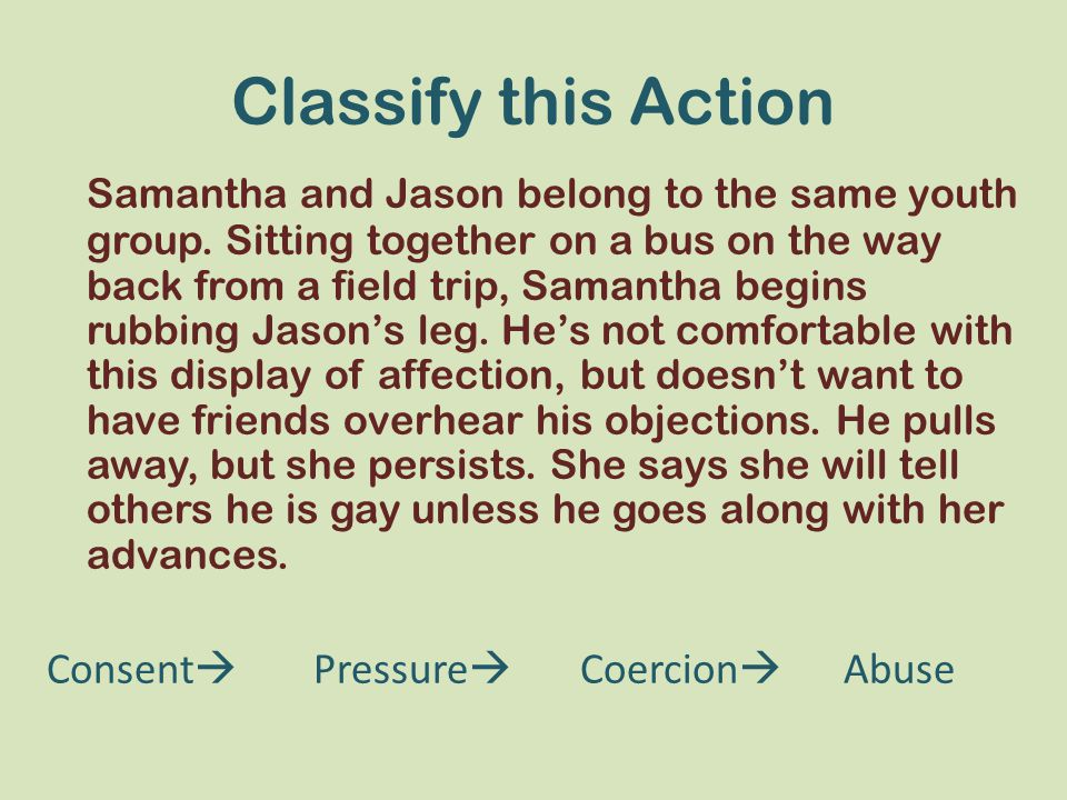 Classify this Action Samantha and Jason belong to the same youth group.