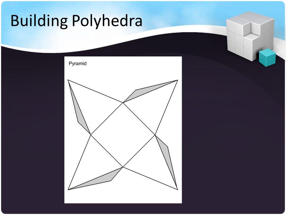 Building Polyhedra